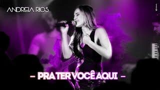 Pra Ter Você Aqui - Thaeme e Thiago - Andreia Rios (Cover)
