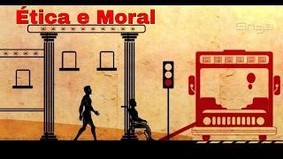Filosofia - Ética e Moral