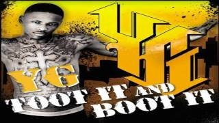 Toot it and Boot it - YG feat Ty$ (HD)