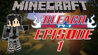 [FR] Bleach - Episode 1 - Les Hollows de la mort   MOD Bleach Minecraft Français
