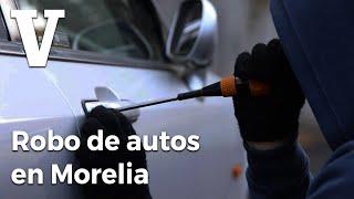 Así Operan Los Ladrones De Autos En Morelia