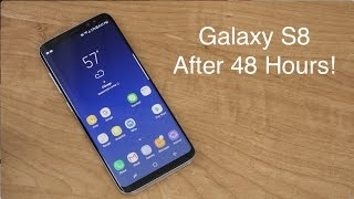 Samsung Galaxy S8 Impressions After 48 Hours!