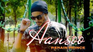 Aansoo - Rehain Prince (FULL VIDEO SONG) II New Rap Song II Jammu Rappers II Nirvana Entertainers