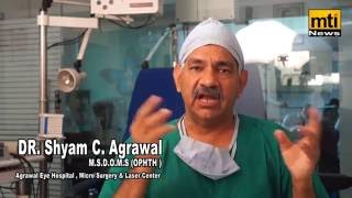 Lasek Surgery at Agrawal Eye Hospital | DR. Shyam Agrawal | MTI News|