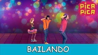 Pica-Pica - Bailando (Videoclip Oficial)