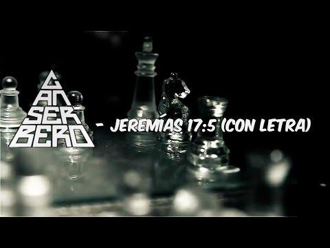 Canserbero Jeremías 17 5 Letra y Videoclip