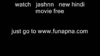 jashnn movie part 1/15