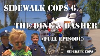 Sidewalk Cops Episode 6 - The Dine and Dasher (Full Episode)
