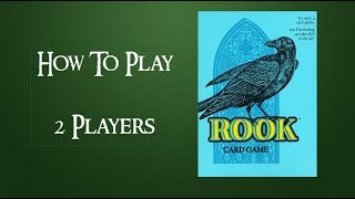 How To Play Rook Card Game With 2 Players