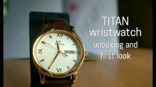 TITAN wristwatch unboxing and first look, India