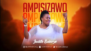 Ampisizawo - Judith Babirye (official audio) (Ugandan Gospel Music)