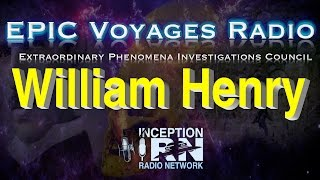 William Henry - InterDimensional ExtraTerrestrial Beings - EPIC Voyagers Radio