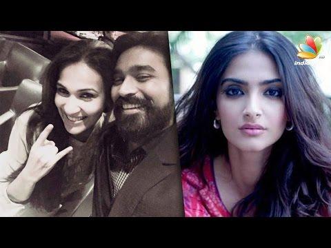 Xxx Mp4 Sonam Kapoor Said No To Dhanush Soundarya Rajinikanth S New Movie Hot Tamil Cinema News 3gp Sex