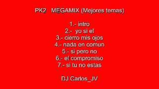 PK2 MEGAMIX Mejores Temas