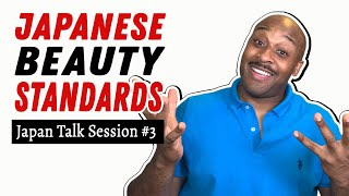 Japan Talk Session 3: Japanese Standards of Beauty