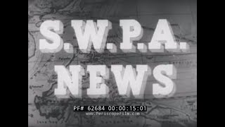 "SOUTHWEST PACIFIC AREA WWII NEWS   PHILIPPINES CAMPAIGN & ""HARMLESS"" DDT SPRAYING OF MANILA 62684"