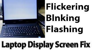 flickering- Flashing or Blinking display fix -अब सिखो हिंदी मे