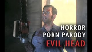 Horror Porn Parody: Evil Head