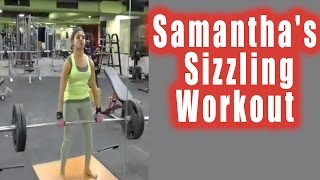 Samantha's Sizzling GYM Workout Video