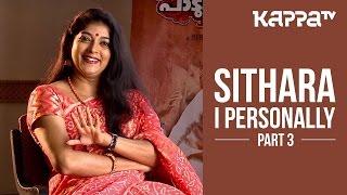 Sithara - I Personally (Part 3) - Kappa TV