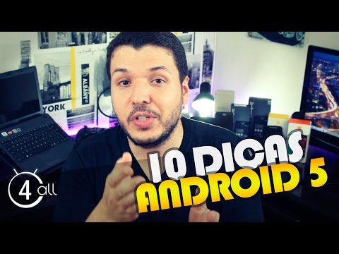 Android Lollipop 5.0.2 -10 dicas essenciais