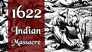 The 1622 Indian Massacre: A Personal Story