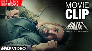 AIRLIFT MOVIE CLIPS 3 -  Iraqi Army Shots Akshay Kumar's Indian Driver