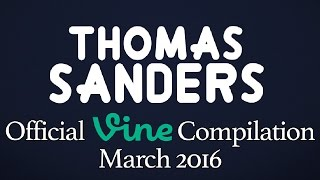Thomas Sanders Vine Compilation | March 2016