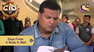 Your Favorite Character   Daya Finds A Body In The Mall   CID
