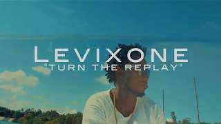 Levixone - Turn the replay  (Official 4k video)