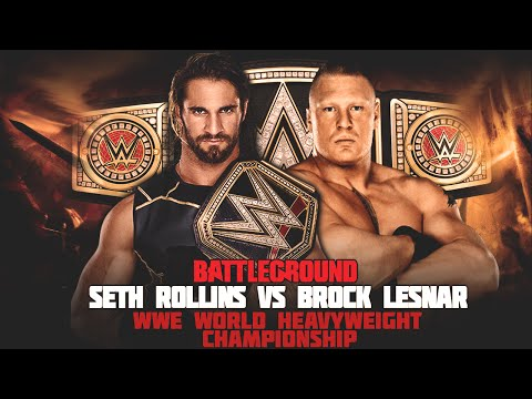 WWE Battleground 2015 - Seth Rollins vs Brock Lesnar WWE World Heavyweight Championship Match!