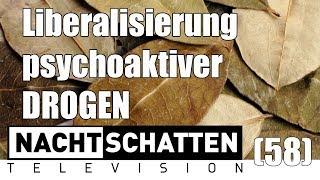 Liberalisierung psychoaktiver Substanzen | Nachtschatten Television (58)