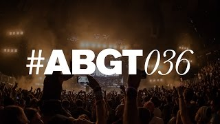 Group Therapy 036 with Above & Beyond and Stoneface & Terminal