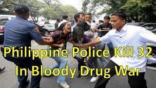 Philippine Police Killed 32 People In A Bloody Drug War