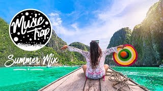 Summer Music Mix 2019   Best Of Tropical & Deep House Sessions Chill Out #34 Mix By Music Trap