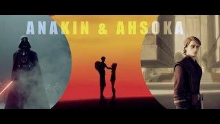 Anakin Skywalker + Ahsoka Tano || Time