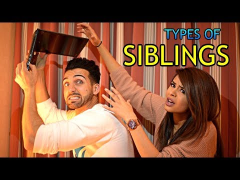 TYPES OF SIBLINGS Sham Idrees
