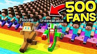 500 FANS vs UNSPEAKABLEGAMING & MOOSECRAFT! - MINECRAFT