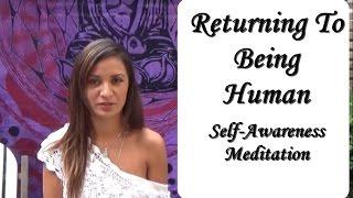 Returning to Being Human - Homeless Caring - Teaching Self-awareness Meditation