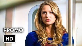 Supergirl 3x13 Promo