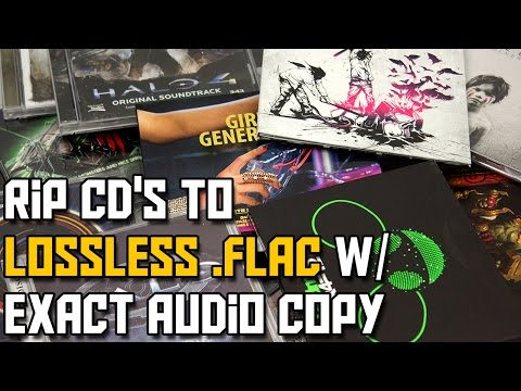 How to Rip CDs to .FLAC using Exact Audio Copy Lossless