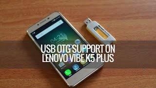 USB OTG Support on Lenovo Vibe K5 Plus