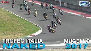 Trofeo Italia Naked 2017 - Mugello 27 Agosto GARA