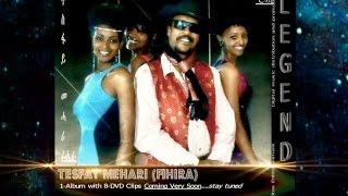 The Legend Tesfay Mehari (Fihira) DVD With 8 Video Clips