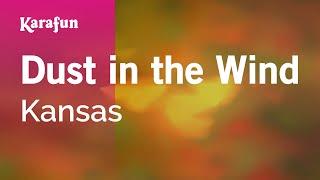 Karaoke Dust In The Wind - Kansas *
