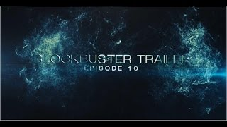 Blockbuster Trailer 10 (After Effects Template)