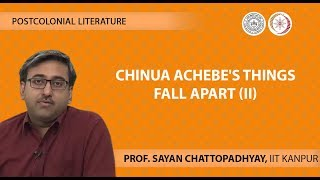 Lecture 08 -Chinua Achebe's Things Fall Apart (II)