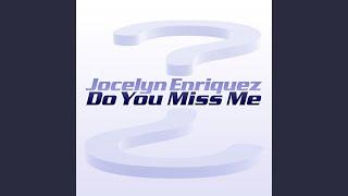 Do You Miss Me (Freefloor Edit)