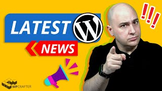 Latest WordPress News - Big WP Changes Coming, SEO Alerts, Theme Builders, & Live Q & A...