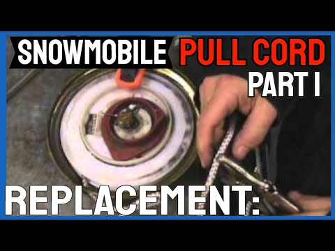 Snowmobile Pull Cord Replacement: PART 1